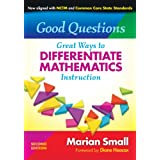 Good Questions: Great Ways to Differentiate Mathematics Instruction, 2nd Edition (0)