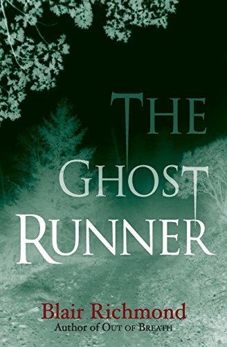 The Ghost Runner: The Lithia Trilogy, Book 2 by Brand: Ashland Creek Press