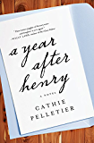 A Year After Henry: A Novel