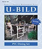 U-Bild 665 2 U-Bild 2 PVC Dining Set Project Plan