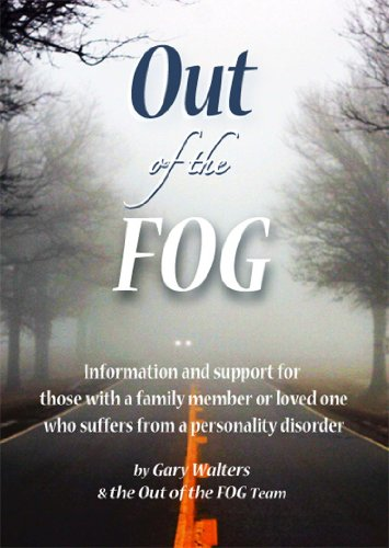 Out Net (Out of the FOG: Information & Support for those with a Family Member or Loved One who Suffers From a Personality)