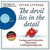Lustiges und Lehrreiches über unsere Lieblingsfremdsprache (The devil lies in the detail 1)   Peter Littger