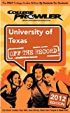 img - for University of Texas 2012: Off the Record book / textbook / text book