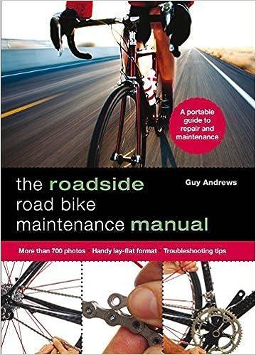 Roadside Road Bike Maintenance Manual Spi edition by Andrews, Guy Dr (2014)