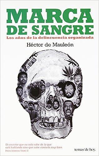 Marca de sangre (Temas de Hoy) (Spanish Edition) by Hector de Mauleon (2010-12-28) Paperback – 1866