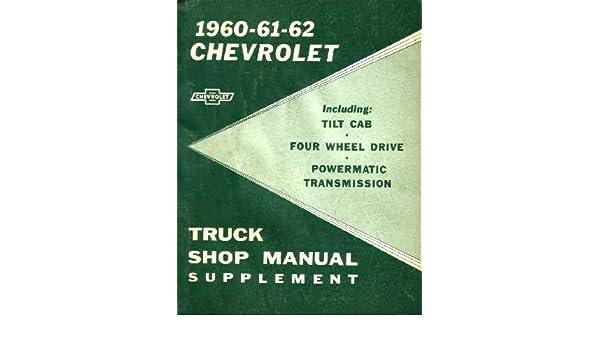 amazon com: 1960 1961 1962 chevy truck shop service repair manual:  automotive