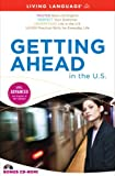 Getting Ahead in the U. S., Living Language Staff, 1400006627