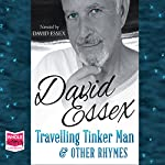 Travelling Tinker Man & Other Rhymes | David Essex