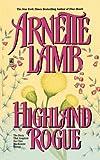 Highland Rogue, Arnette Lamb, 1439154546