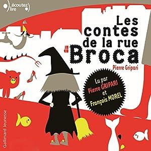 Les contes de la rue Broca Audiobook