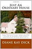 Just an Ordinary House, Diane Dick, 1451574800
