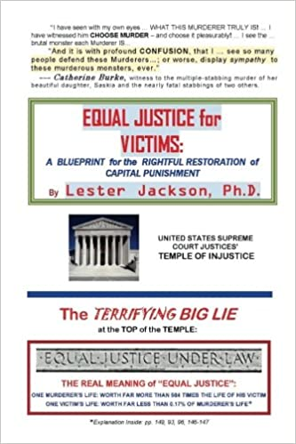 Equal justice for victims a blueprint for the rightful restoration equal justice for victims a blueprint for the rightful restoration of capital punishment lester jackson phd 9781546720157 amazon books malvernweather Image collections