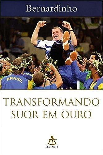 Transformando Suor em Ouro Book Cover