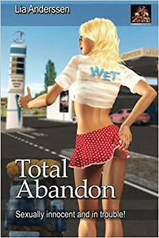 Book Total Abandon: Sexually innocent and in trouble!
