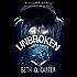 Unbroken (Forgotten Rebels MC Book 1)