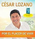 Por el placer de vivir (Conferencia grabada en vivo) (Spanish Edition)