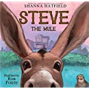 Steve The Mule (Pendleton Petticoats for Children Book 1)
