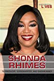Shonda Rhimes: TV Producer, Screenwriter, and Showrunner (Influential Lives)