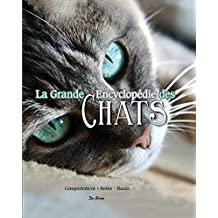 GRANDE ENCYCLOPEDIE DES CHATS (LA)