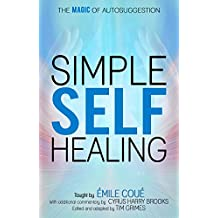 Simple Self-Healing: The Magic of Autosuggestion