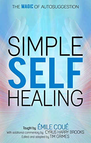 Simple Self-Healing: The Magic of Autosuggestion cover