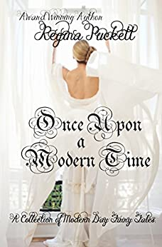 Once Upon a Modern Time by [Puckett, Regina]