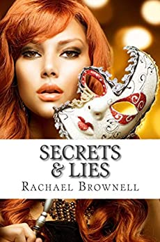 Secrets & Lies (Secrets Duet Book 2) by [Brownell, Rachael]