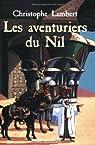 Les aventuriers du Nil par Lambert