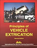 Principles of Vehicle Extrication, Carl Goodson, 0879391766