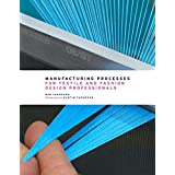 Manufacturing Processes for Textile and Fashion Design