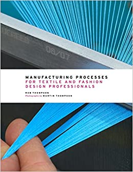 Book Manufacturing Processes for Textile and Fashion Design Professionals