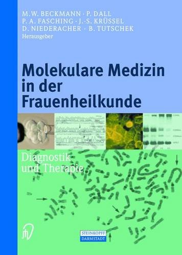 Molekulare Medizin in der Frauenheilkunde. Diagnostik und Therapie