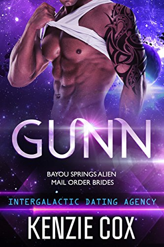 Gunn: Intergalactic Dating Agency (Bayou Springs Alien Mail Order Brides  Book 2) by