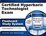 Certified Hyperbaric Technologist Exam Flashcard Study System: CHT Test Practice Questions & Review for the Certified Hyperbaric Technologist Exam