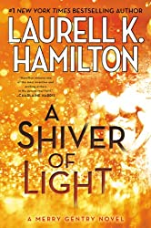 A Shiver of Light (A Merry Gentry Novel Book 9)