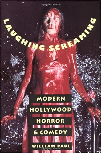 Laughing Screaming: Modern Hollywood Horror and Comedy (Film