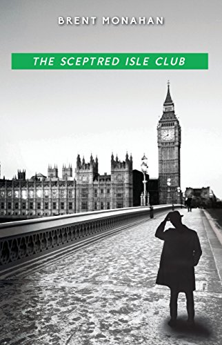 The Sceptred Isle Club: A John Le Brun Novel, Book 2