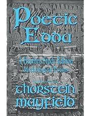 Poetic Edda: A Heathen Study Edition: Mythological Poems