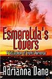 Esmerelda's Lovers, Adrianna Dane, 1602729859
