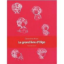 GRAND LIVRE D'OLGA (LE)