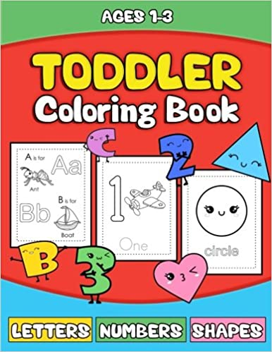 toddler coloring book letters numbers shapes preschooler activity book for kids age 1 3 for boys andgirls fun early learning of the alphabet