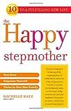 The Happy Stepmother, Rachelle Katz, 037389225X