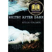 Whitby After Dark (Lenore Lee Tale #1) (Lenore Lee tales)