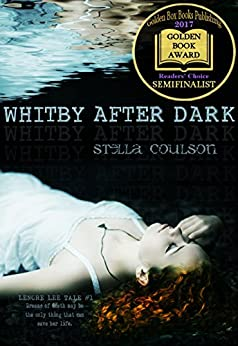 Whitby After Dark (Lenore Lee Tale #1) (Lenore Lee tales) by [Coulson, Stella]