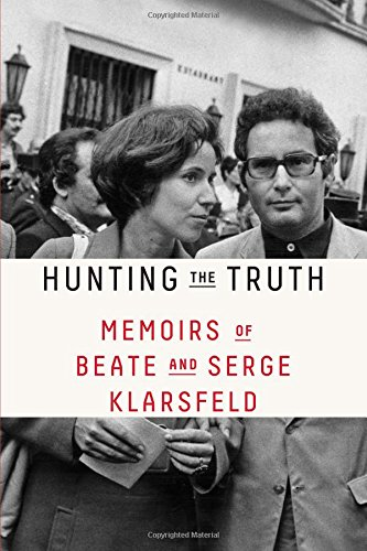 Hunting the Truth: Memoirs of Beate and Serge Klarsfeld cover