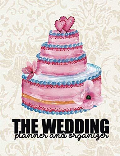 The Wedding Planner & Organizer: Wedding Planner Organizer Checklist Journal Notebook for Newly Engaged Couple Cream