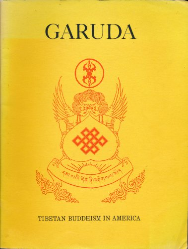 Garuda: Tibetan Buddhism in America