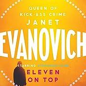 Eleven on Top: Stephanie Plum, Book 11 | Janet Evanovich