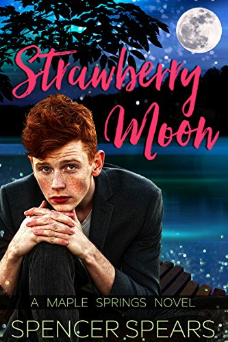 Strawberry Moon (Maple Springs Book 4)