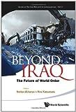 Beyond Iraq, Amitav Acharya, 9814324809
